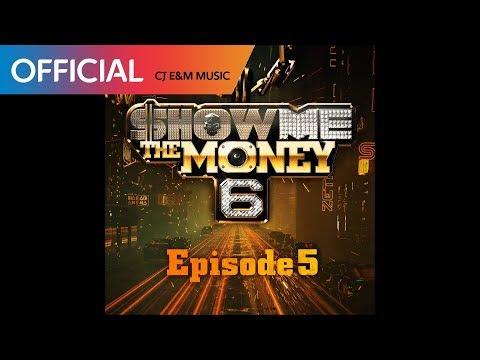 [쇼미더머니 6 Episode 5] Various Artists - S.M.T.M (SHOW ME THE MONEY) (Official Audio)