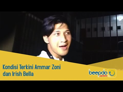 Beepdo Update: Kondisi Terkini Ammar Zoni dan Irish Bella