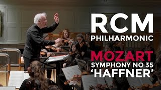 RCM Philharmonic: Mozart Symphony no 35 in D major K385 'Haffner'