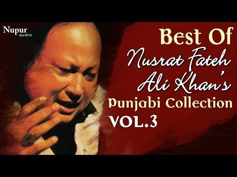 Best Of Nusrat Fateh Ali Khan | Evergreen Punjabi Qawwali Hits Collection Vol.3 | Nupur Audio