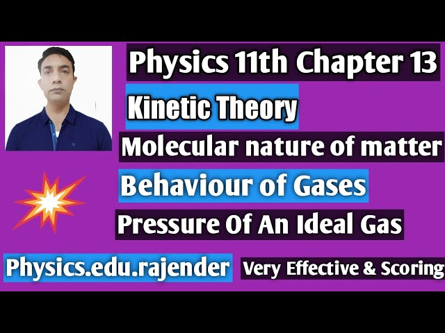 Video 1||Kinetics Theory ||Physics 11th Chapter 13||