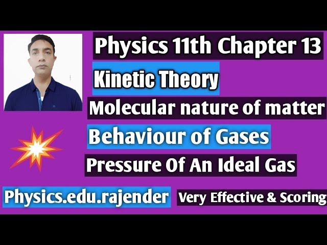 Video 1||Kinetics Theory ||Physics 11th Chapter 13||