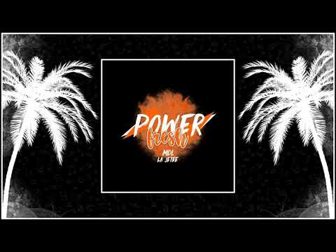 Dj Na'soul - mix MDL Fresh Power