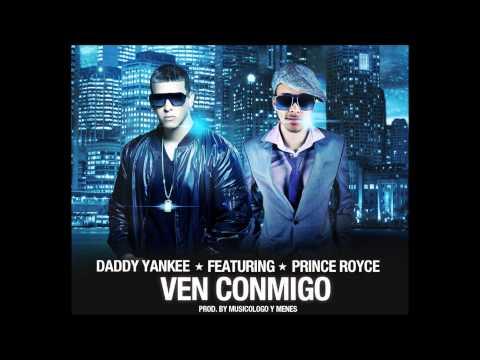 Daddy YanKee: Ven Conmigo feat. Prince Royce Letra