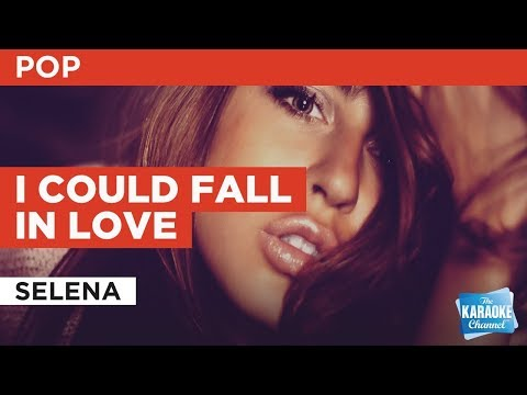 I Could Fall In Love in the style of Selena | Karaoke with Lyrics