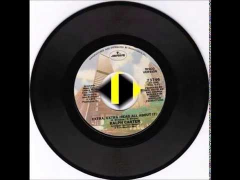 Ralph Carter - Extra, Extra  (45 version) (1976)