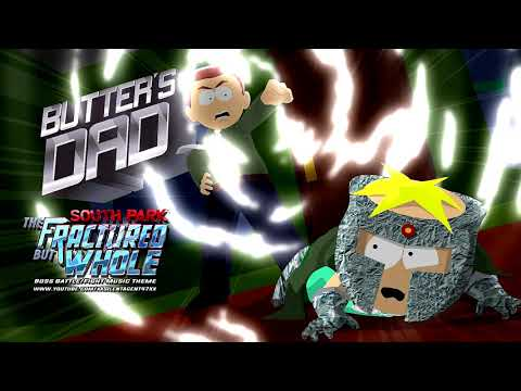 South Park: The Fractured But Whole - Butters' Dad Boss Battle/Fight Music Theme