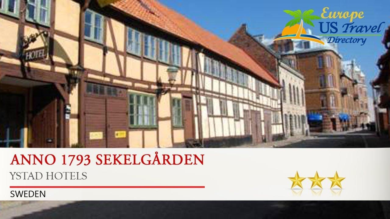 Anno 1793 Sekelgården Ystad Hotels Sweden You