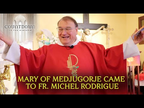 Fr. Michel Rodrigue Talks about Our Lady's Most Important Words from Medjugorje
