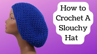 Yarn Tutorial #2 How to Crochet A Slouchy Hat