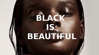 BLACK IS BEAUTIFUL | In Honour of Black History Month