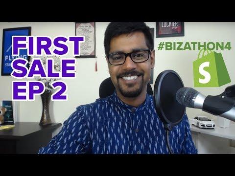 SHOPIFY BEGINNER TUTORIAL PT. 2 - Getting The First Sale (Bizathon4 Ep2)
