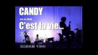 """C'est La Vie... / CANDY CM CLIP """"ギル ver."""""""