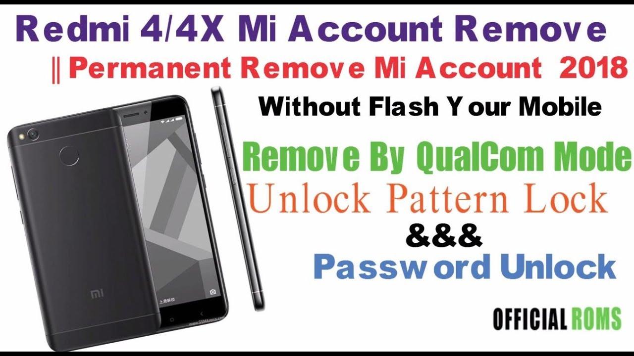 Redmi 4/4x Mi account Remove