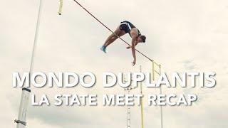 Mondo Duplantis - LA State Meet Recap - 5.93m (19'5.5