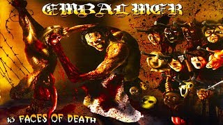 Watch Embalmer 13 Faces Of Death video