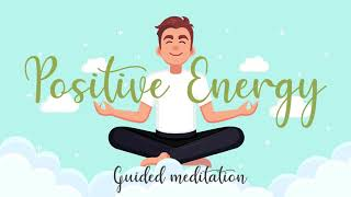 Some Positive Energy t๐ Start Your Day ~ 10 Minute Morning Guided Meditation