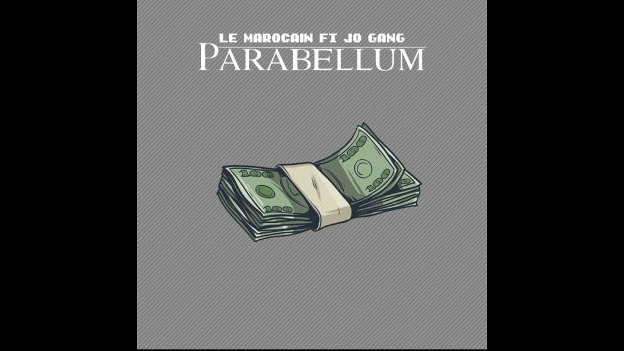 Download Le Marocain x Jo Gang - Parabellum (Prod.by Dylo On The Track)