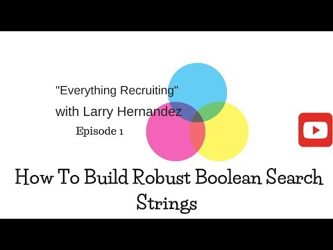 EveryThing Recruiting Show Episode 1: Building Robust Boolean Strings
