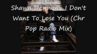 Play Don't Want To Lose You (Chr Pop Radio Mix)