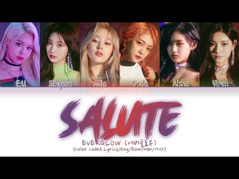 Everglow 에버글로우 Salute Color Coded Lyrics Engromhan가사