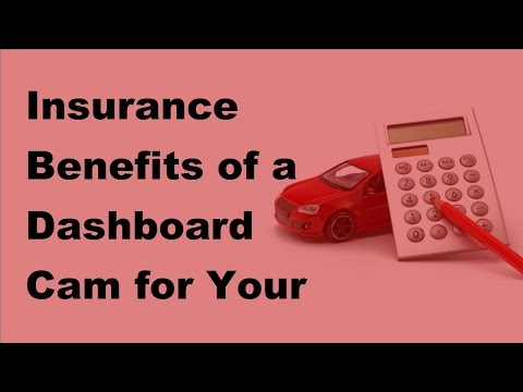Insurance Benefits Of A Dashboard Cam For Your Car    2017 Car Insurance Policy