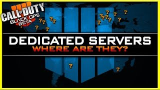 Where are the Black Ops 4 Dedicated Servers? (PS4 BETA Server Locations)