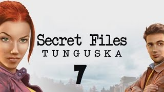 Secret Files: Tunguska Walkthrough | Part 7: Tunguska [PC]