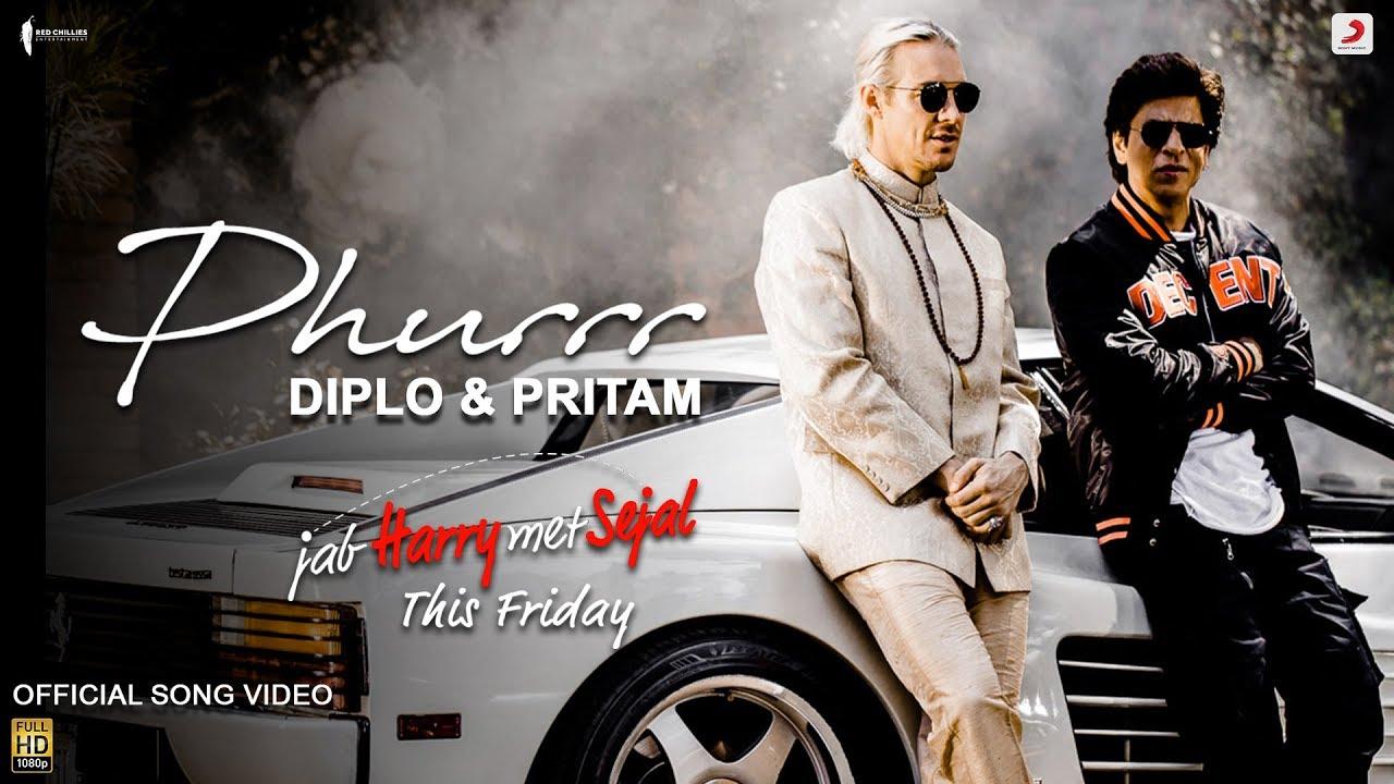 Download Diplo & Pritam - PHURRR | Official Video | Jab Harry Met Sejal |Shah Rukh| Anushka