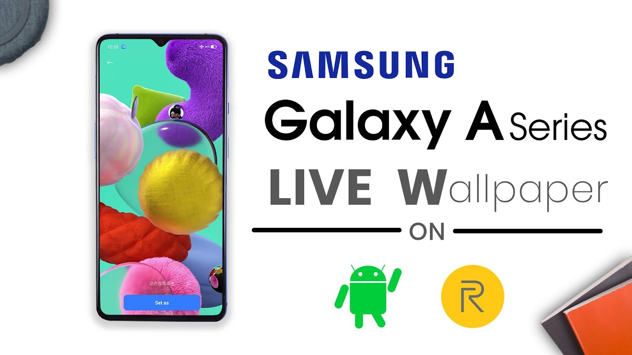 Samsung Galaxy A51 Live Wallpaper For Realme And Any Android Phone Youtube