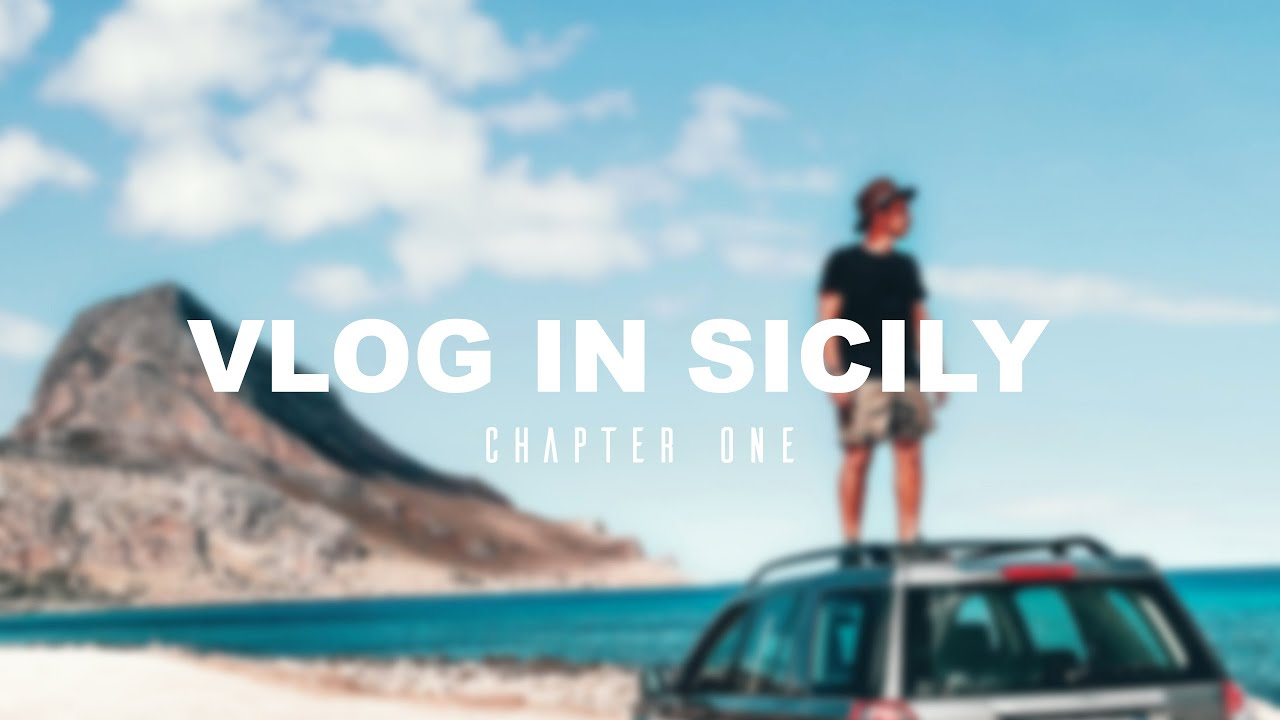 Vlog In Sicily - Chapter one