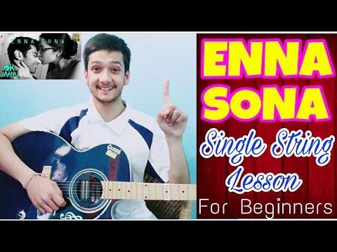 Enna Sona- Single String🙌 Guitar Tabs Lesson  Easiest Guitar Lesson For Beginners Arijit Singh