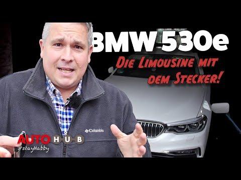 BMW 530e iPerformance - Die Power-Hybrid-Limousine im Test mit Habby