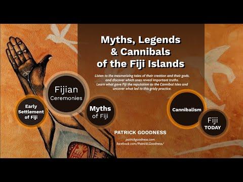 Myths, Legends & Cannibals of the Fiji Islands