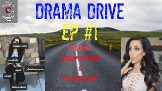 DRAMA DRIVE - CAR VLOG 1 - JORDAN CHEYENNE & NON DISCLOSURE