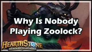 [Hearthstone] Why Is Nobody Playing Zoolock?