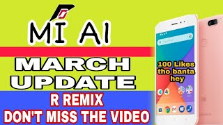 Mi A1 Resurrection Remix Os March Update 2019
