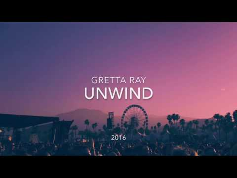 Unwind | Gretta Ray | Lyric Video