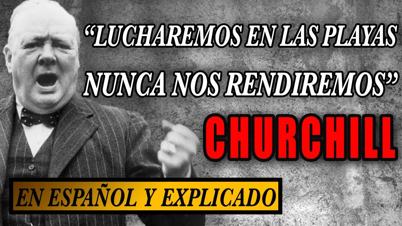 Discurso Churchill | Lucharemos en las playas