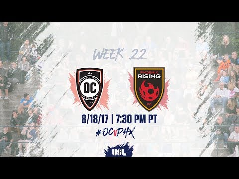 USL LIVE - Orange County SC vs Phoenix Rising FC 8/18/17