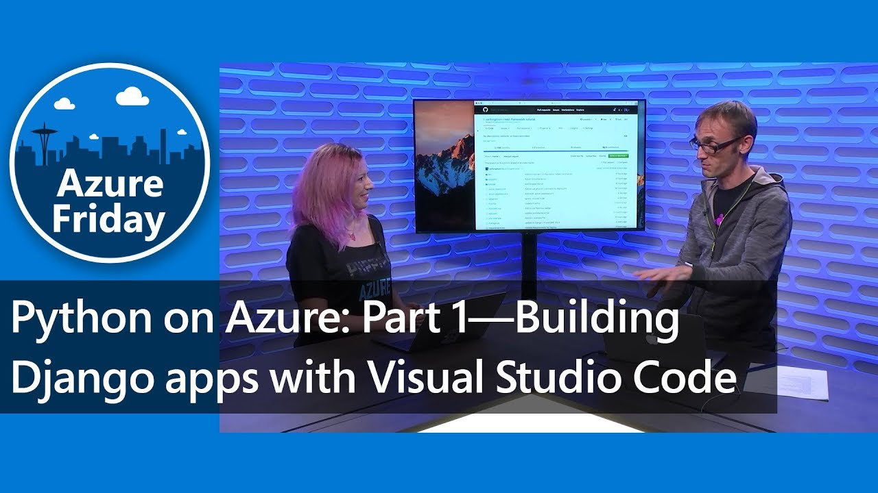 Python on Azure: Part 1—Building Django apps with Visual Studio Code