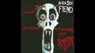 Alien Sex Fiend - Beyond A Psychic Evil