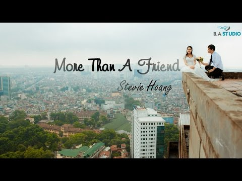 More Than A Friend - Stevie Hoang [Video Lyrics / Kara / Vietsub]