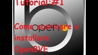 Tutorial #01 Come scaricare e installare OpenBVE