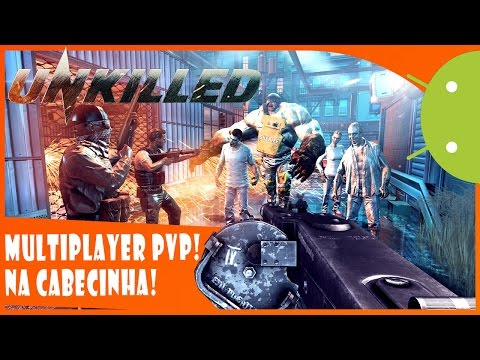🔴UNKILLED MULTIPLAYER ANDROID! VERSÃO 0.5.0