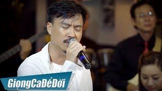 Xa Người Mình Yêu - Quang Lập | GIỌNG CA ĐỂ ĐỜI