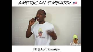 Calling American vs Nigerian Embassy for help - Aphricanace Comedy