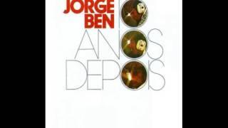 Jorge Ben - 10 Anos Depois (Disco Completo)