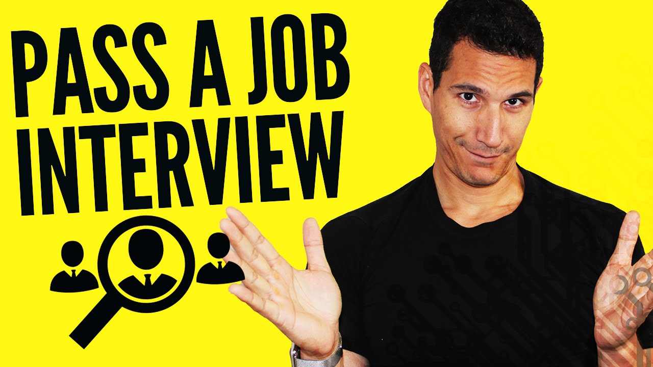 the quickest way to pass a job interview youtube - How To Pass A Job Interview