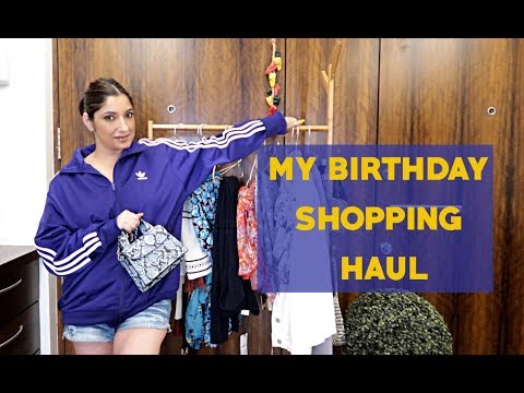 MY BIRTHDAY SHOPPING HAUL   SHONIMA KAUL